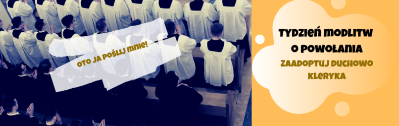 Tydzień modlitw o powołania i duchowa adopcja kleryka